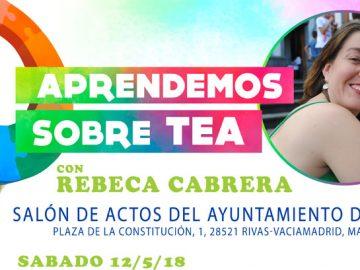 Aprendemos sobre TEA con Rebeca Cabrera
